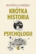 Krótka historia psychologii - Joanna Zaręba - ebook