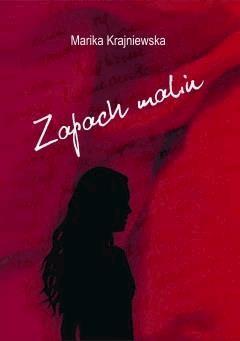 Zapach malin - Marika Krajniewska - ebook