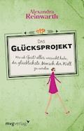 Das Glücksprojekt - Alexandra Reinwarth - E-Book