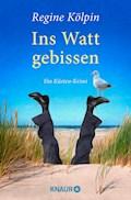 Ins Watt gebissen - Regine Kölpin - E-Book