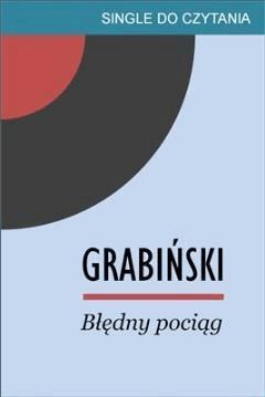 Błędny pociąg - Stefan Grabiński - ebook