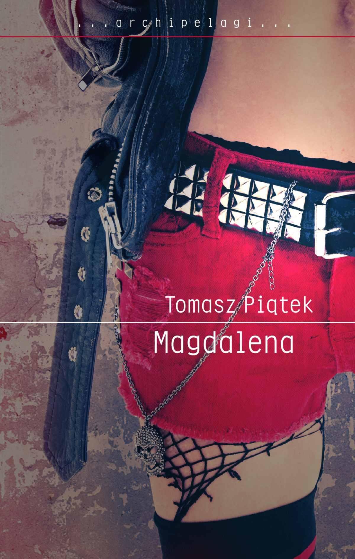 Magdalena - Tylko w Legimi możesz przeczytać ten tytuł przez 7 dni za darmo. - Tomasz Piątek