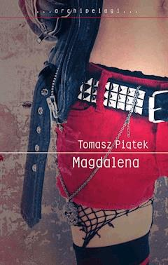 Magdalena - Tomasz Piątek - ebook