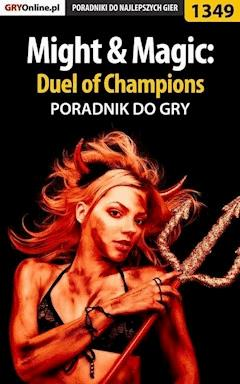 "Might  Magic: Duel of Champions - poradnik do gry - Maciej ""Maxie"" Mieńko - ebook"