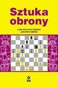 Sztuka obrony - Lew Poługajewski i Jakow Damski - ebook