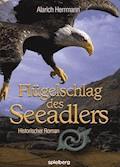 Flügelschlag des Seeadlers - Alarich Herrmann - E-Book