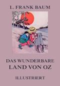 Das wunderbare Land von Oz - L. Frank Baum - E-Book