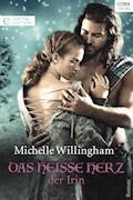Das heiße Herz der Irin - Michelle Willingham - E-Book