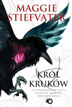 Król Kruków - Maggie Stiefvater - ebook