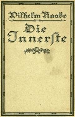 Die Innerste Erzählung - Raabe, Wilhelm - E-Book