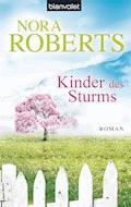 Kinder des Sturms - Nora Roberts - E-Book