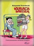 Kuracja wiedzą - Krzysztof Prendecki - ebook