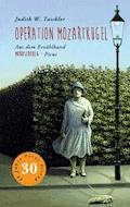 Operation Mozartkugel - Judith W. Taschler - E-Book
