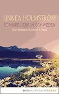 Sommerliebe in Schweden - Linnea Holmström - E-Book