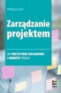 Zarządzanie projektem. Wydanie 2 - Wolfgang Lessel - ebook