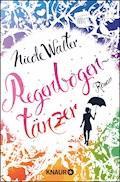 Regenbogentänzer - Nicole Walter - E-Book