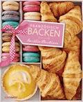 Französisch backen - Aurélie Bastian - E-Book