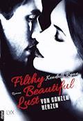 Filthy Beautiful Lust - Von ganzem Herzen - Kendall Ryan - E-Book