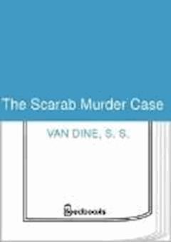 The Scarab Murder Case - S. S. Van Dine - ebook