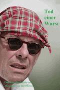 Tod einer Wurst - Alexander von der Decken - E-Book