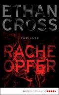 Racheopfer - Ethan Cross - E-Book