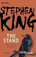 The Stand - Das letzte Gefecht - Stephen King - E-Book
