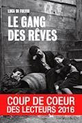 Le gang des rêves - Luca di Fulvio - E-Book