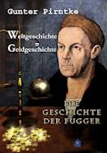 Weltgeschichte = Geldgeschichte - Gunter Pirntke - E-Book