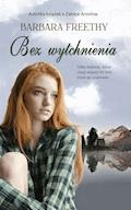 Bez wytchnienia - Barbara Freethy - ebook