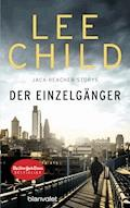Der Einzelgänger - Lee Child - E-Book
