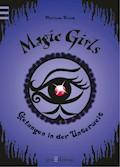 Magic Girls - Gefangen in der Unterwelt - Marliese Arold - E-Book