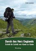 Durch das Herz Englands - Erik Lorenz - E-Book