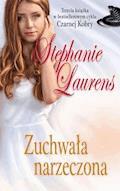 Zuchwała narzeczona - Stephanie Laurens - ebook