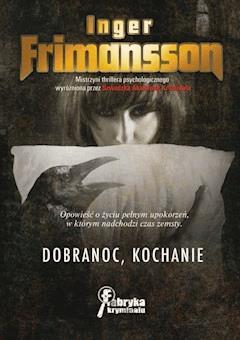 Dobranoc, kochanie - Inger Frimansson - ebook