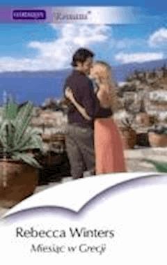 Miesiąc w Grecji  - Rebecca Winters - ebook