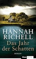 Das Jahr der Schatten - Hannah Richell - E-Book
