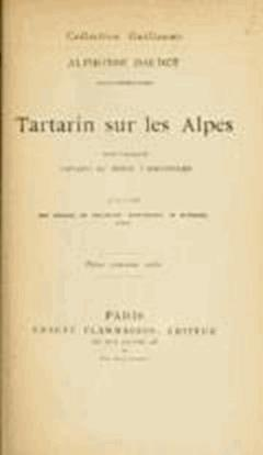 Tartarin sur les Alpes - Nouveaux exploits du héros tarasconnais - Alphonse Daudet - ebook