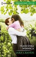 Francuska winnica - Sara Craven - ebook