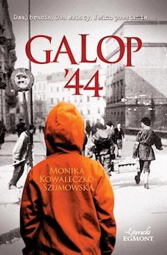 Galop '44 - Monika Kowaleczko-Szumowska - ebook