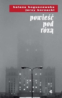 Powieść pod różą - Jerzy Kornacki - ebook