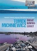 Świat równoległy - Tomasz Michniewicz - audiobook