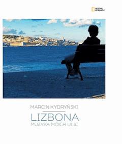 Lizbona - Marcin Kydryński - ebook