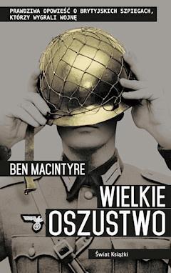 Wielkie oszustwo - Ben Macintyre - ebook