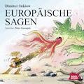 Europäische Sagen - Dimiter Inkiow - Hörbüch