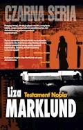 Testament Nobla - Liza Marklund - ebook