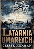 Latarnia umarłych - Leszek Herman - ebook