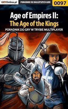 "Age of Empires II: The Age of the Kings - Multiplayer - poradnik do gry - Artur ""MAO"" Okoń - ebook"