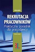 Rekrutacja pracowników - praktyczny poradnik dla pracodawcy. Wydanie 4 - Bjorn Lunden - ebook