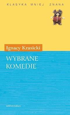 Wybrane komedie - Ignacy Krasicki - ebook
