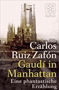 Gaudí in Manhattan - Carlos Ruiz Zafón - E-Book